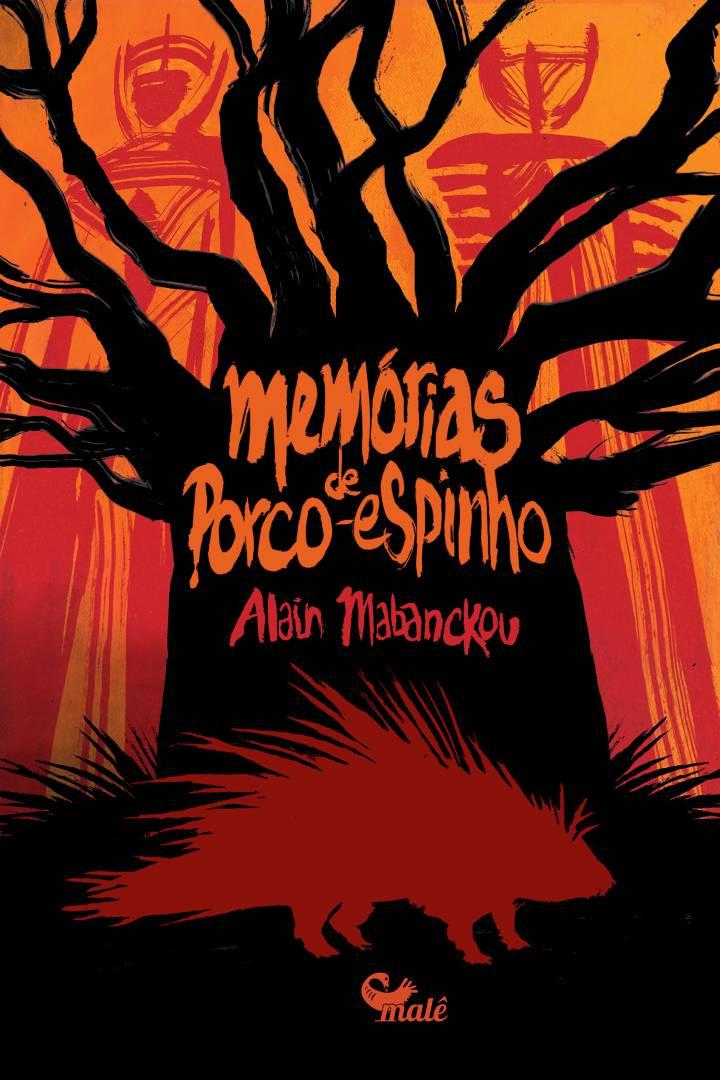 'Memórias de Porco-Espinho', livro do congolês Alain Mabanckou, convidado da programação oficial da Flip 2018 ANGELO ABU DIVULGAÇÃO