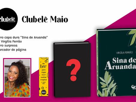 Sina de Aruanda. Romance moçambicano no Clubelê de maio