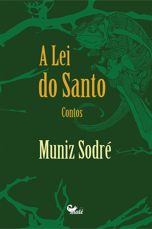 A lei do santo | Muniz Sodré