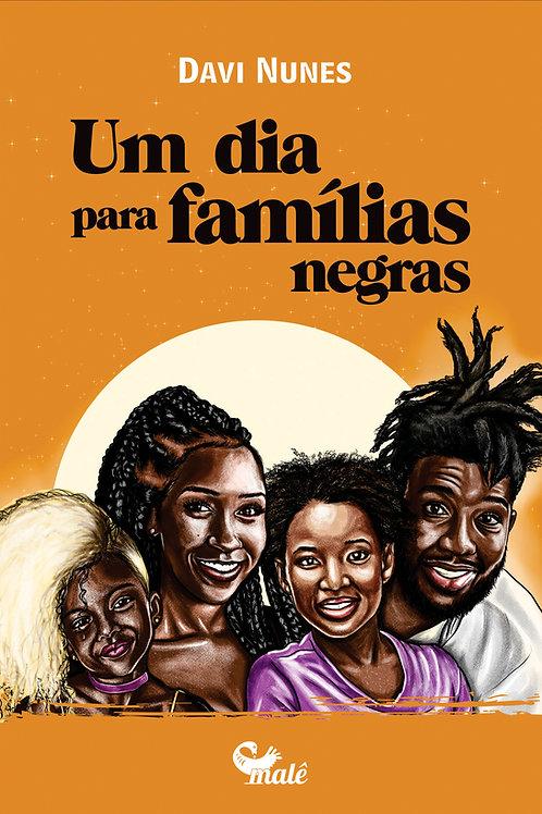 Um dia para famílias negras