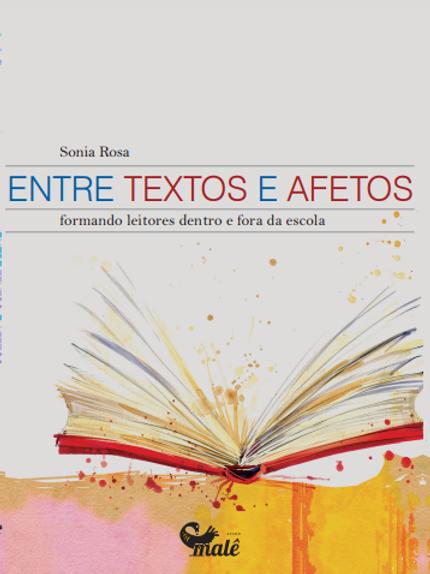 Entre textos e afetos: formando leitores dentro e fora da escola