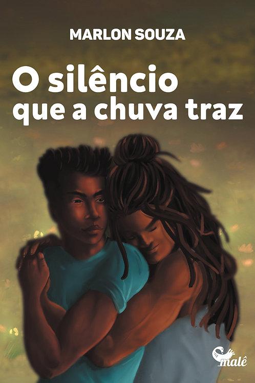 O silêncio que a chuva traz - Marlon Souza