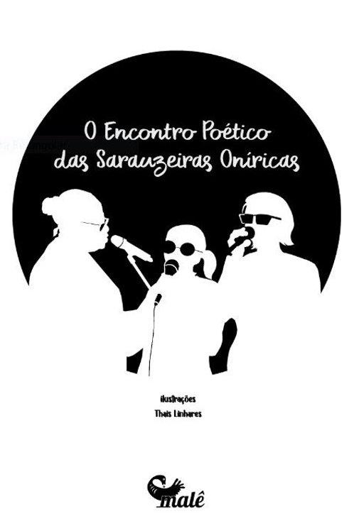 Encontro poético das Sarauzeiras Oníricas