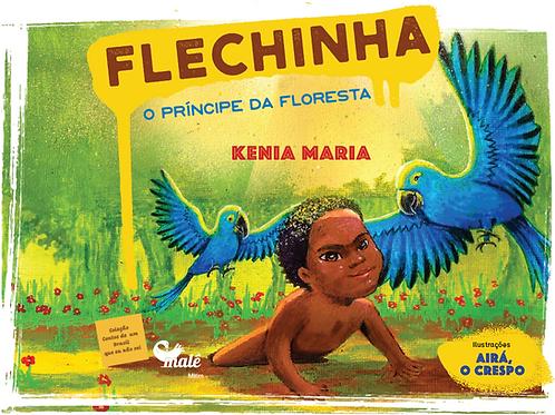 Flechinha - O Príncipe da Floresta