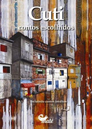 """Cuti lança livro """"Contos escolhidos"""" no     Rio de Janeiro pela  editora Malê"""