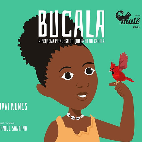 Bucala: a princesa do Quilombo do Cabula