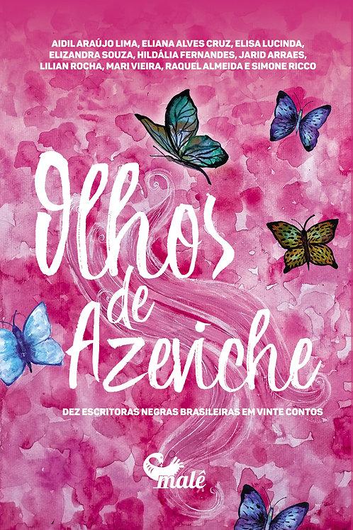 Olhos de azeviche: dez escritoras negras brasileiras em vinte contos