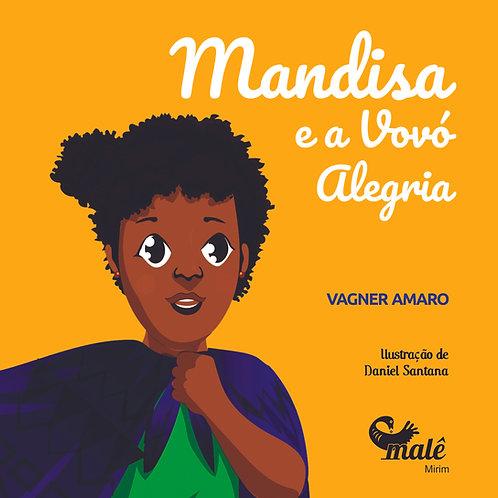 Mandisa e a Vovó Alegria - Vagner Amaro