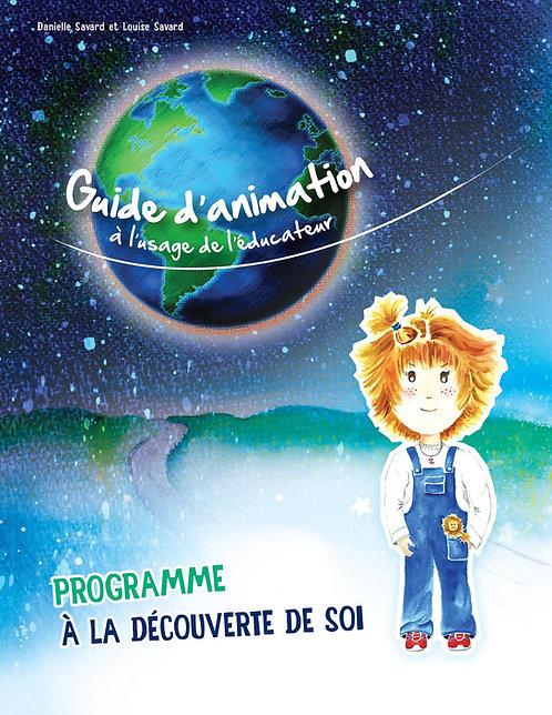 Un Guide d'animation à l'usage de l'éducateur et Atlas du monde intérieur