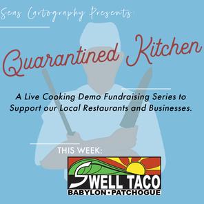 Quarantined Kitchen SwellTaco