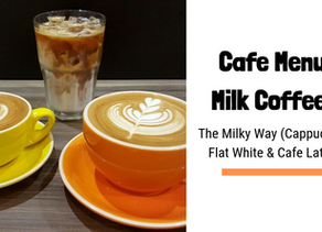 The Milky Way (Cappuccino, Flat White & Cafe Latte)