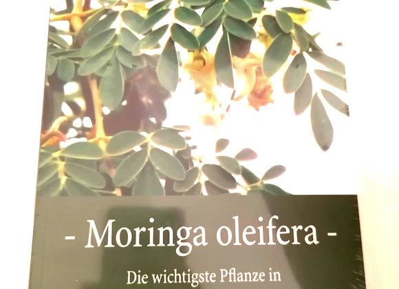 """Buch"""" Moringa Oleifera Die wichtigste Pflanze in der Menschheitsgeschichte"""""""