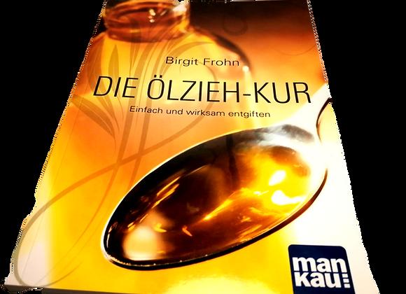 """Buch """" Die Ölzieh-Kur"""""""