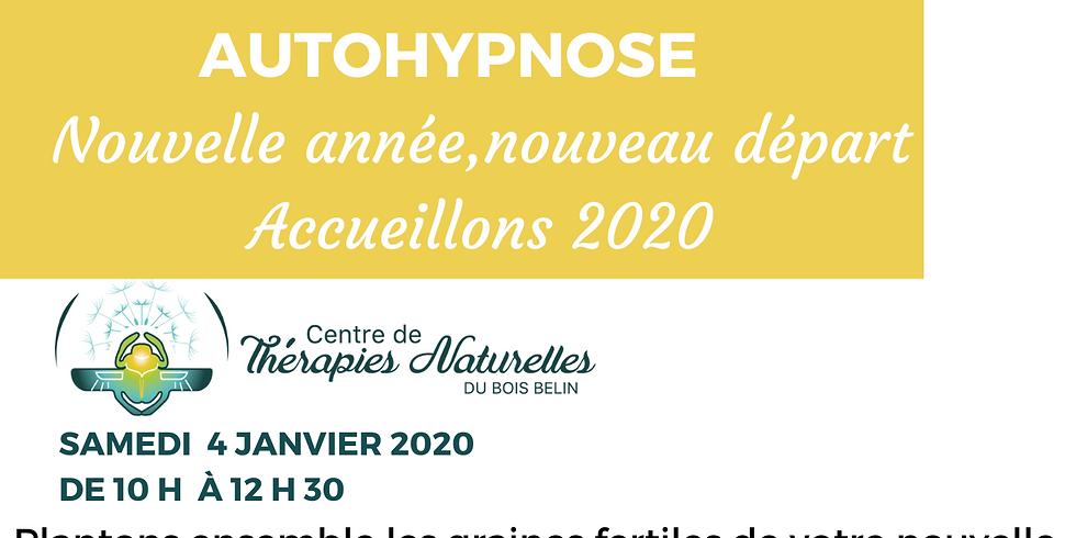 Soyez les créateurs de votre année 2020 grâce à l'autohypnose !