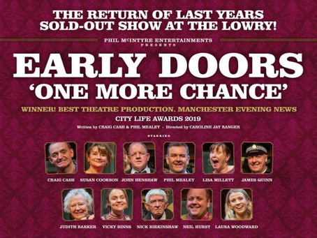 Early Doors Review | The Lowry | Manchester