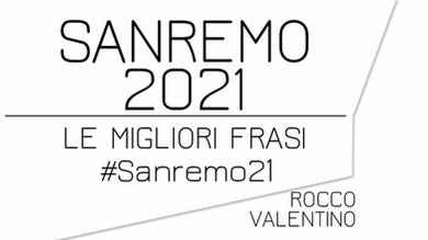 SANREMO 2021: Le migliori frasi