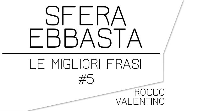 best service c7cdd 0f42b SFERA EBBASTA: Le migliori frasi