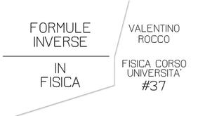 FORMULE INVERSE IN FISICA