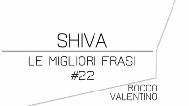 SHIVA: Le migliori frasi
