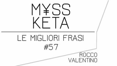 MYSS KETA: Le migliori frasi