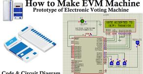 How to Make EVM Machine | इलेक्ट्रॉनिक वोटिंग मशीन (EVM) कैसे बनाये | Code & Circuit Diagram
