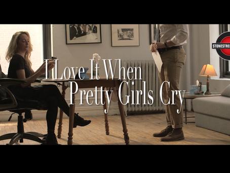 I Love It When Pretty Girls Cry | Stonestreet Studios