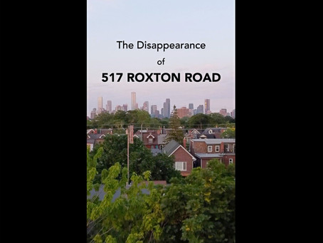 The Disappearance of 517 Roxton Road