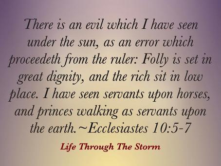 Ecclesiastes 10:5-7