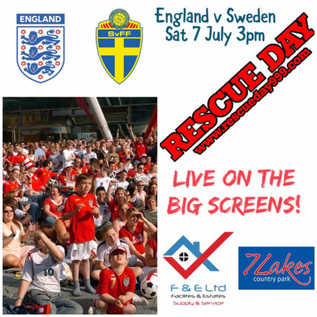 England v Sweden LIVE on the BIG screens at Rescue Day - 3pm Kick Off!