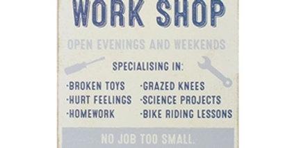 Dad's Workshop Plaque