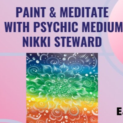Paint & Meditate Sign Up -5/20/21 at 7pm Eastern Time