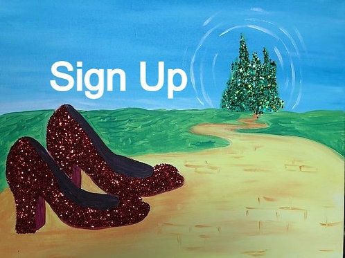 Ruby Slippers Sign Up 3/19/21 - 7PM Eastern Time