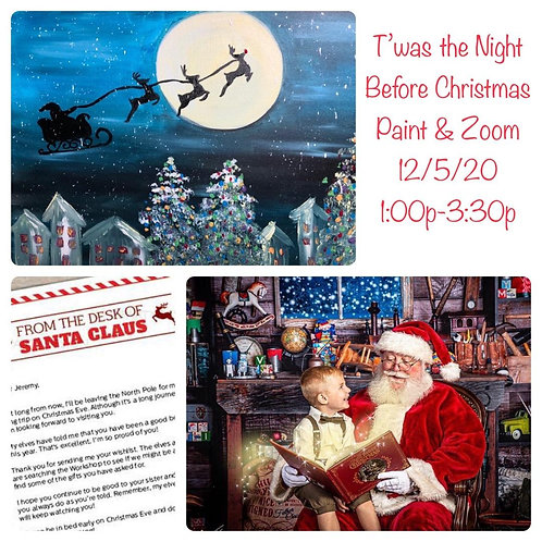 Paint Kit - T'was the Night Before Christmas ZOOM 12/5/20 - 1PM Eastern Time