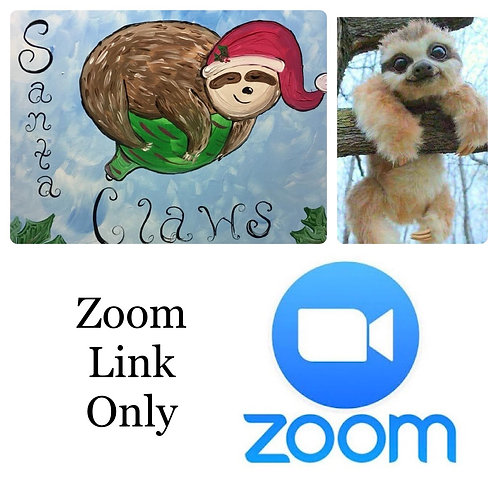 Sloth Zoom ONLY Nov.8th - 12:30PM Eastern Time