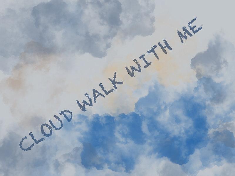 Cloud_Walk.jpg