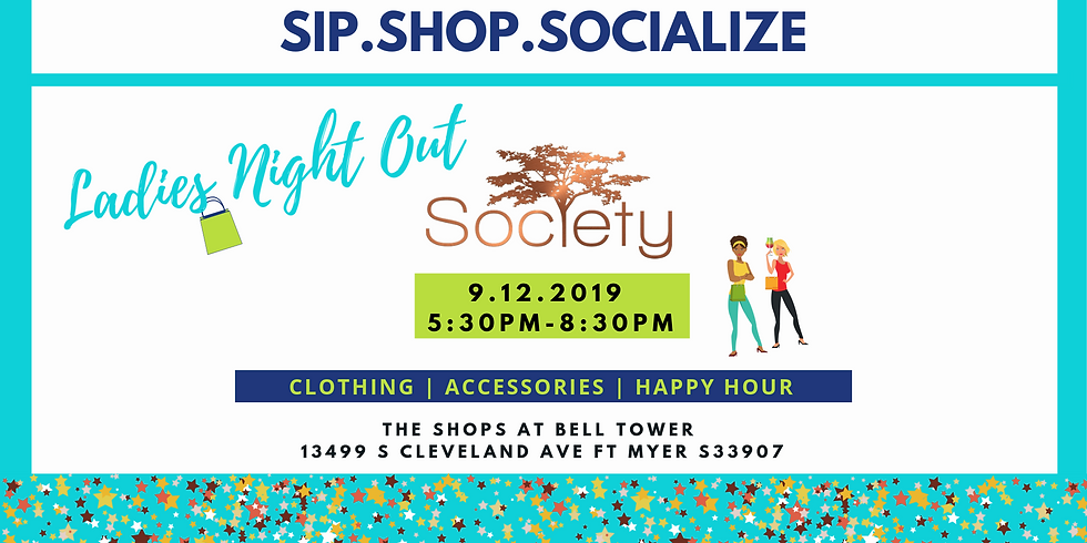 Sip.Shop.Socialize Ladies Night Out at Society