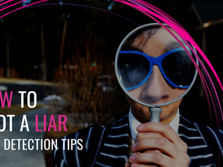 How to Spot A Liar - Lie Detection