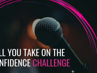 Will You Take On The Confidence Challenge?