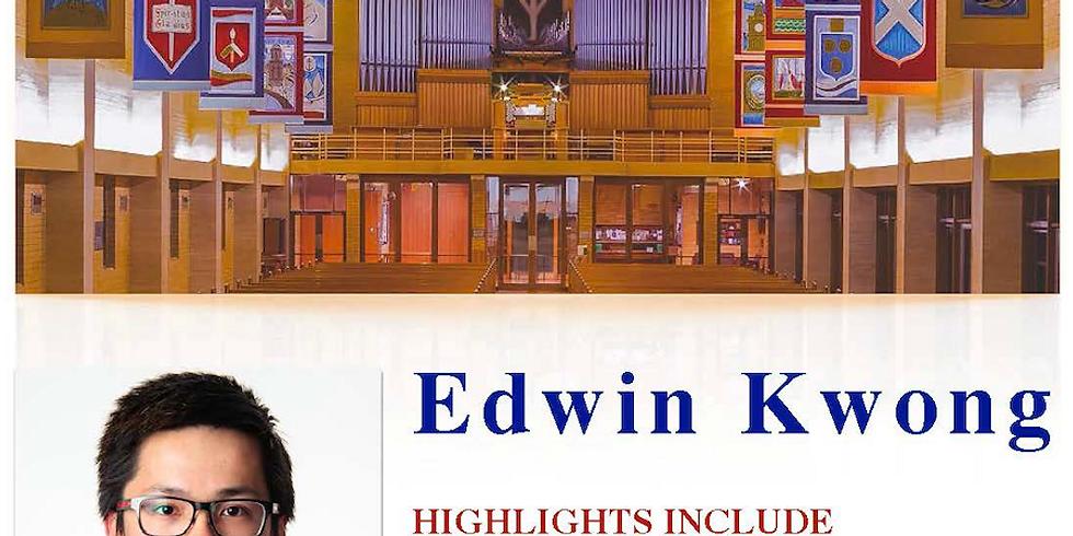 Grand Organ Master Series Presents Edwin Kwong