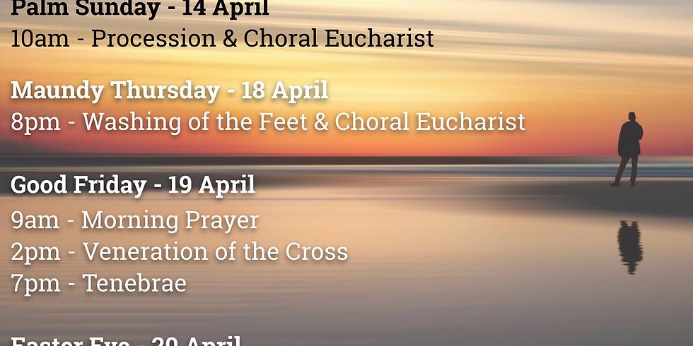 Palm Sunday - Procession & Choral Eucharist