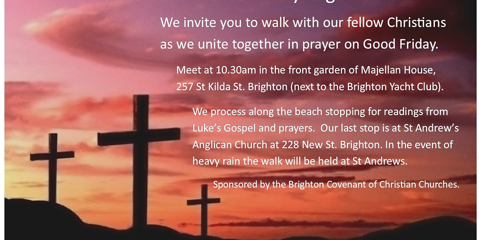 Good Friday Pilgrims' Walk - Sponsored by the Brighton Covenant of Christian Churches