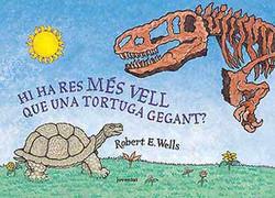 Hi ha res més vell que una tortuga gegant? - ¿Hal algo más viejo que una tortuga gigante?