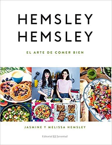 El arte de comer bien - Hemsley y Hemsley
