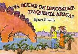 ¿Bebió un dinosaurio de este agua? - Va beure un dinosaure d'aquesta aigua?