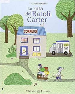 La ruta del Ratolí Carter - La Ruta del Ratón Cartero