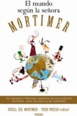 El mundo según la señora Mortimermer.