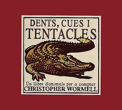 Dents cues i tentacles