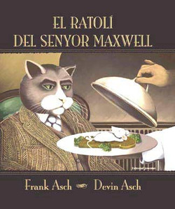 El Ratolí del Senyor Maxwell - El Ratón del Señor Maxwell
