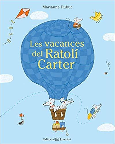 Les vacances del Ratolí Carter - Las vacaciones del Ratón Cartero