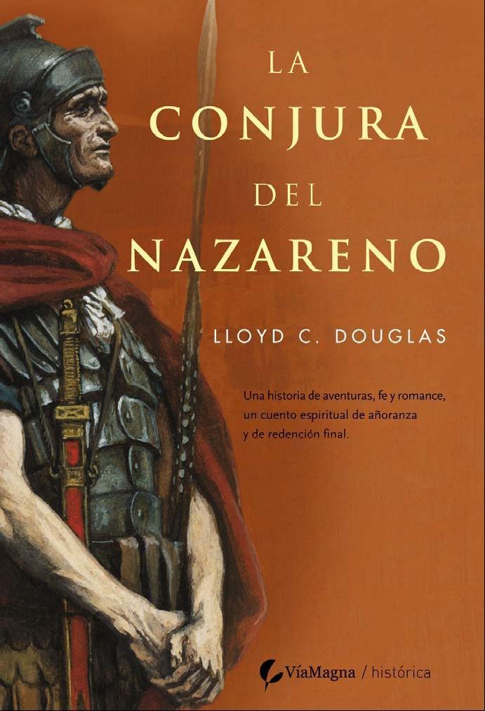 La conjura del Nazareno (La túnica sagrada)